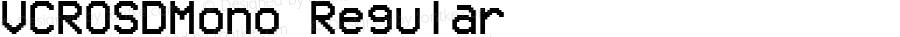 VCROSDMono Regular Version 1.00 April 12, 2014, initial release