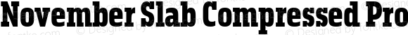 November Slab Compressed Pro Black