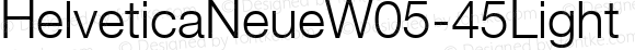 HelveticaNeueW05-45Light Regular