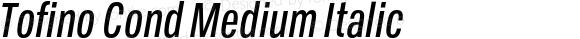 Tofino Cond Medium Italic