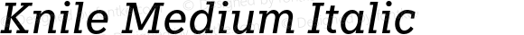 Knile Medium Italic