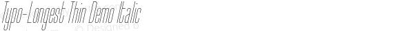 Typo-Longest Thin Demo Italic