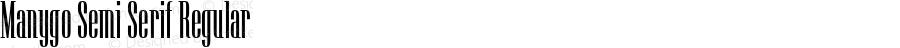 Manygo Semi Serif Regular Version 1.000 2014 initial release