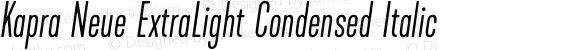 Kapra Neue ExtraLight Condensed Italic