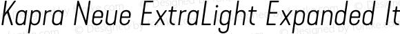 Kapra Neue ExtraLight Expanded Italic