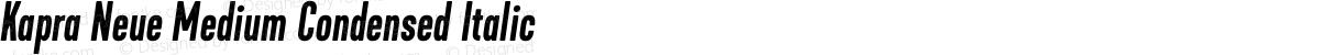 Kapra Neue Medium Condensed Italic
