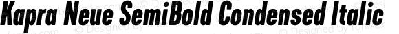 Kapra Neue SemiBold Condensed Italic