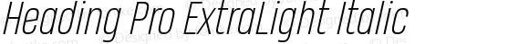 Heading Pro ExtraLight Italic