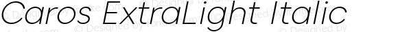 Caros ExtraLight Italic