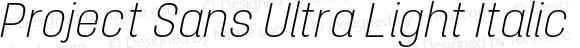 Project Sans Ultra Light Italic
