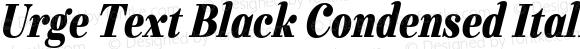 Urge Text Black Condensed Italic
