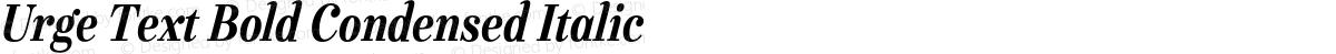 Urge Text Bold Condensed Italic