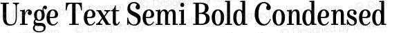 Urge Text Semi Bold Condensed