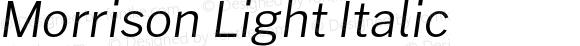 Morrison Light Italic
