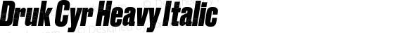 Druk Cyr Heavy Italic