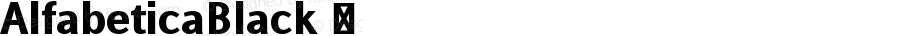 AlfabeticaBlack ☞ Version 1.000;com.myfonts.easy.eurotypo.alfabetica.black.wfkit2.version.4MSL