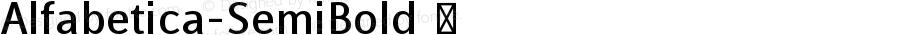Alfabetica-SemiBold ☞ Version 1.000;com.myfonts.easy.eurotypo.alfabetica.semi-bold.wfkit2.version.4MSS