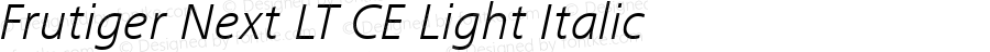 Frutiger Next LT CE Light Italic Version 3.01