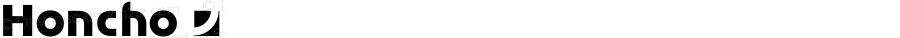 Honcho ☞ Version 1.0 ;com.myfonts.easy.jonahfonts.honcho.regular.wfkit2.version.4tSC