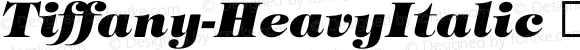 Tiffany-HeavyItalic ☞ Version 2.00;com.myfonts.easy.itc.tiffany.medium-heavy-italic.wfkit2.version.3L59