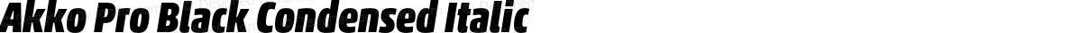 Akko Pro Black Condensed Italic