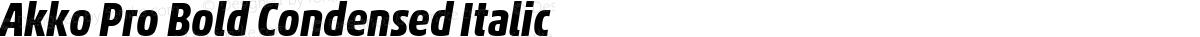 Akko Pro Bold Condensed Italic