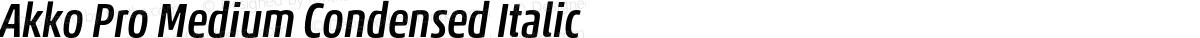 Akko Pro Medium Condensed Italic