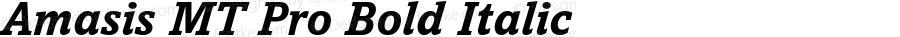 Amasis MT Pro Bold Italic Version 1.00 Build 1000