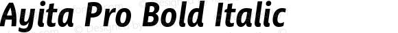 Ayita Pro Bold Italic