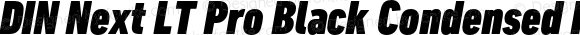 DIN Next LT Pro Black Condensed Italic