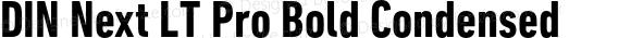 DIN Next LT Pro Bold Condensed