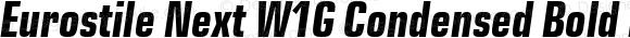 Eurostile Next W1G Condensed Bold Italic