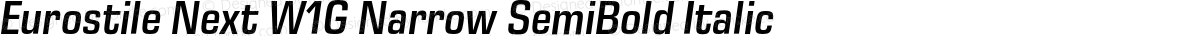 Eurostile Next W1G Narrow SemiBold Italic
