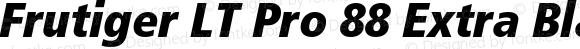 Frutiger LT Pro 88 Extra Black Condensed Italic