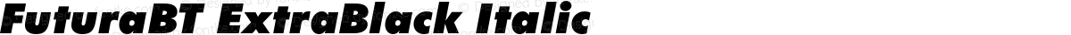 FuturaBT ExtraBlack Italic