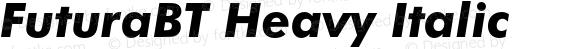 FuturaBT Heavy Italic