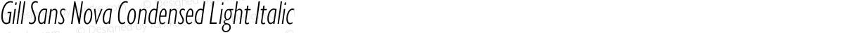 Gill Sans Nova Condensed Light Italic