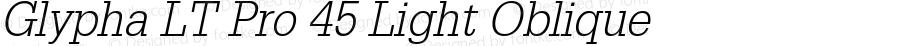 Glypha LT Pro 45 Light Oblique Version 1.00 Build 1000