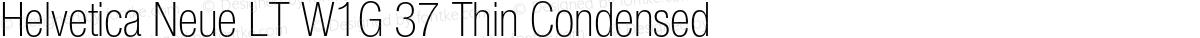 Helvetica Neue LT W1G 37 Thin Condensed