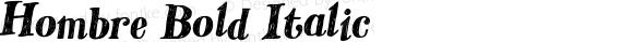 Hombre Bold Italic