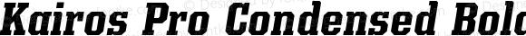 Kairos Pro Condensed Bold Italic
