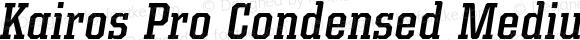 Kairos Pro Condensed Medium Italic