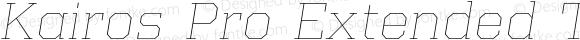 Kairos Pro Extended Thin Italic