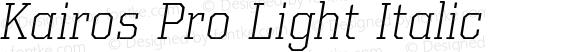 Kairos Pro Light Italic