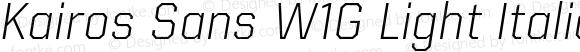 Kairos Sans W1G Light Italic