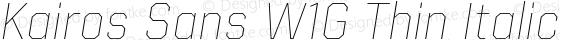 Kairos Sans W1G Thin Italic