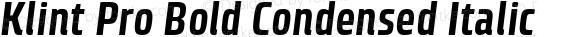 Klint Pro Bold Condensed Italic