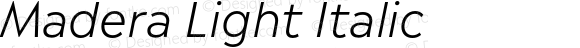 Madera Light Italic