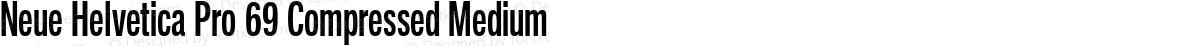 Neue Helvetica Pro 69 Compressed Medium