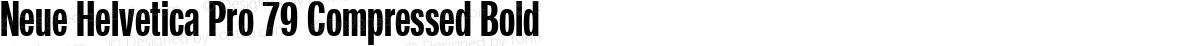 Neue Helvetica Pro 79 Compressed Bold